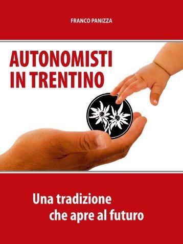 AUTONOMISTI IN TRENTINO - Partito Autonomista Trentino Tirolese
