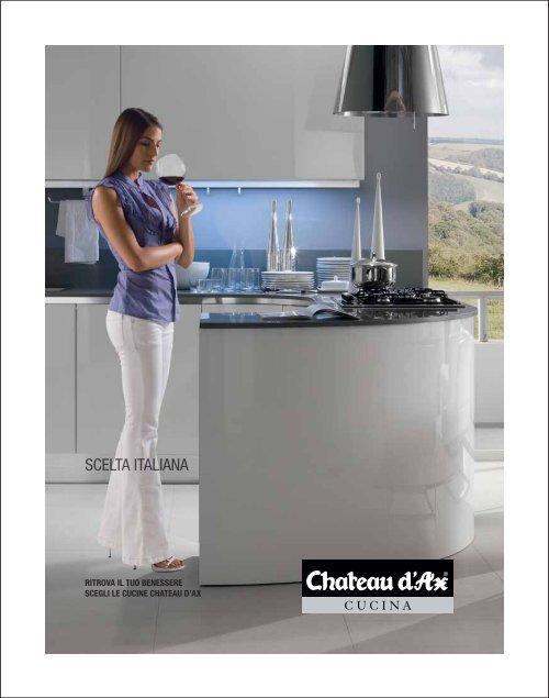 Ritrova Il Tuo Benessere Scegli Le Cucine Chateau D Ax Livingdezigns