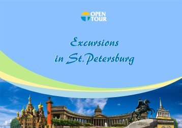 Excursions in St.Petersburg Excursions in St ... - OPEN-TOUR