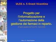 Presentazione progetto per l'informatizzazione e l ... - ULSS5