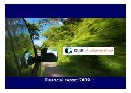 Financial Report 2009 - Cie Automotive