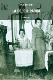 LA DOPPIA RADICE - Sardegna Cultura