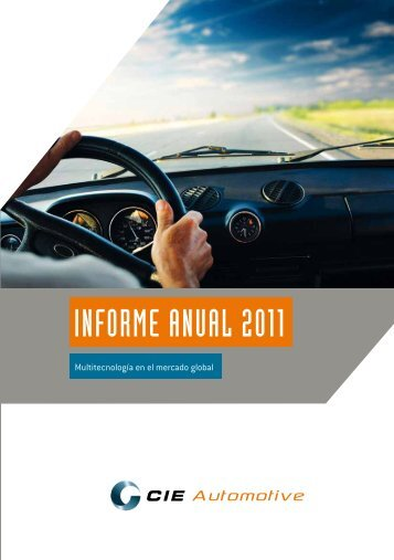 Informe anual 2011 - Cie Automotive