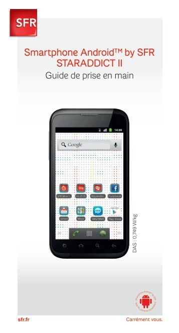 Smartphone Android™ by SFR STARADDICT II - Assistance SFR