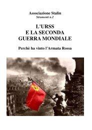 L'URSS E LA SECONDA GUERRA MONDIALE - Associazione Stalin