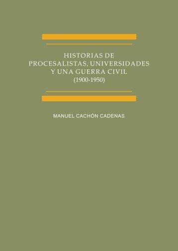 Historias de proecesalistas, universidades y una guerra civil (1900 ...