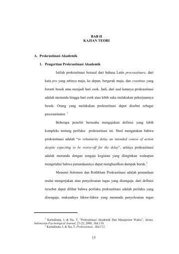 BAB II KAJIAN TEORI A. Prokrastinasi Akademik 1. Pengertian ...