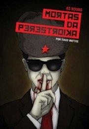 Baixe aqui As Novas Mortas da Perestroika