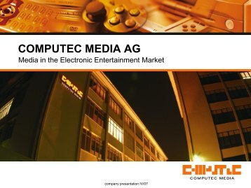 COMPUTEC MEDIA AG Media In The Electronic Entertainment