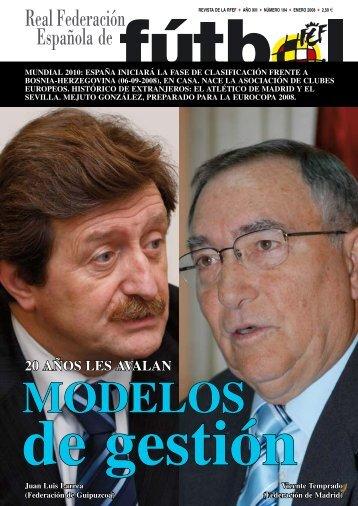 Revista Nº 104 - Enero 2008 - Real Federación Española de Fútbol