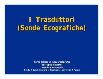 I Trasduttori (Sonde Ecografiche) - Cardiolearn.altervista.org