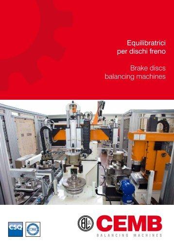 Equilibratrici per dischi freno Brake discs balancing ... - Cemb S.p.A.