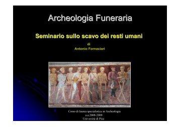Archeologia Funeraria - Paleopatologia