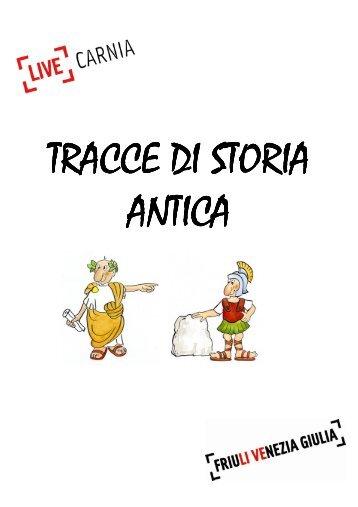 Tracce di storia antica (pdf, 6,9 Mb) - Turismo Friuli Venezia Giulia