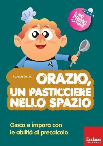 Guida Orazio, pasticciere nello spazio - Edizioni Centro Studi Erickson