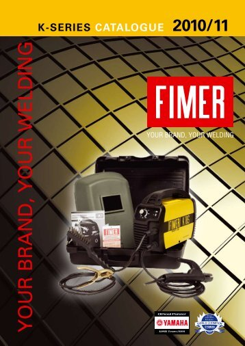 K-SERIES CATALOGUE 2010/11 - FIMER - welding machines