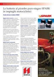 Le batterie al piombo puro-stagno SPARK in impieghi motociclistici