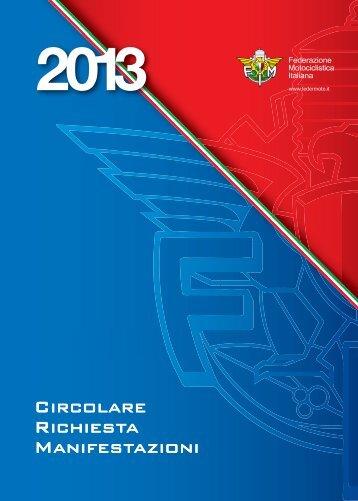 Circ. Richiesta Manifestazioni 2013 - Federazione Motociclistica ...