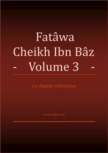 Fatâwa Cheikh ibn Bâz Volume 3