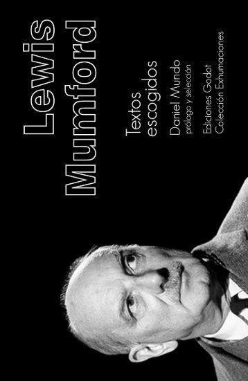 Lewis Mumford - Ediciones Godot
