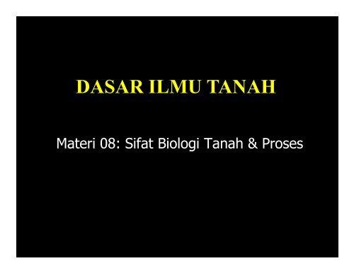 DIT-08-Sifat-Biologi-Tanah-Compatibility-Mode