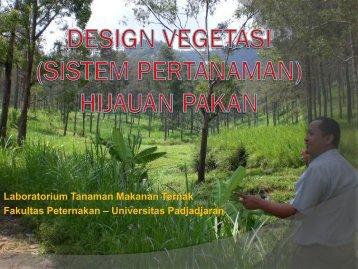 Penanaman dan Design Vegetasi Hijauan Pakan - Fapet C 2010