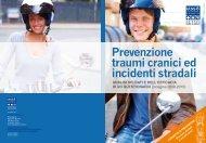 Prevenzione traumi cranici ed incidenti stradali - Azienda ULSS 8