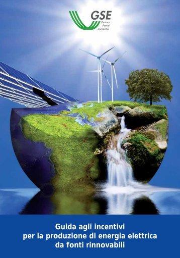 Guida agli incentivi per la produzione di energia elettrica da fonti ...