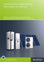 Solargeführtes regeneratives Heizsystem - Schüco