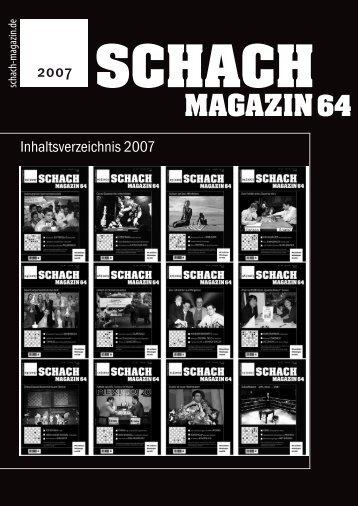 Inhaltsverzeichnis Schach Magazin 64 – 2007