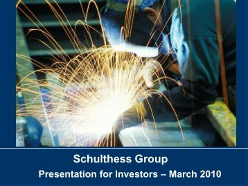 Download Press and Analysts Presentation 10 ... - Schulthess Group