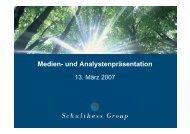 Download Medien- und Analystenpräsentation ... - Schulthess Group