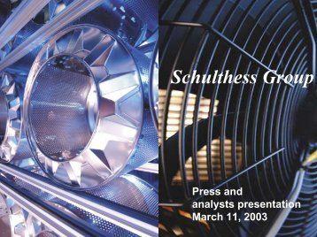 Download presentation for analysts March 2003 ... - Schulthess Group