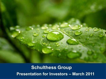 Download Press and Analysts Presentation 8 ... - Schulthess Group