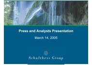 Download presentation for analysts March 2005 ... - Schulthess Group