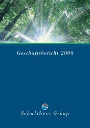 Geschäftsbericht 2006 (PDF) - Schulthess Group