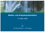 Download Analystenpräsentation März 2005 als ... - Schulthess Group