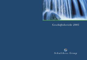 Geschäftsbericht 2005 (PDF) - Schulthess Group