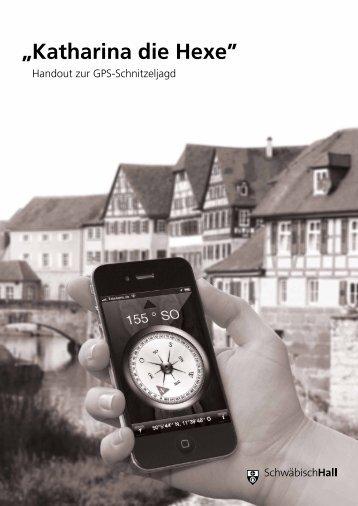 """""""Katharina die Hexe"""" - Stadt Schwäbisch Hall"""