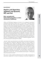 Aspirin und Aspartam, Jojobaöl und Dynamit, PET und Fett ...