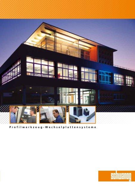 Profilwerkzeug-Wechselplattensysteme - schwanog.com