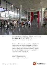 flughafenterminal dock midfield unique airport zürich - Schweizer AG