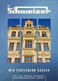 WIR VERFEINERN HäUSER - Schweizer GmbH