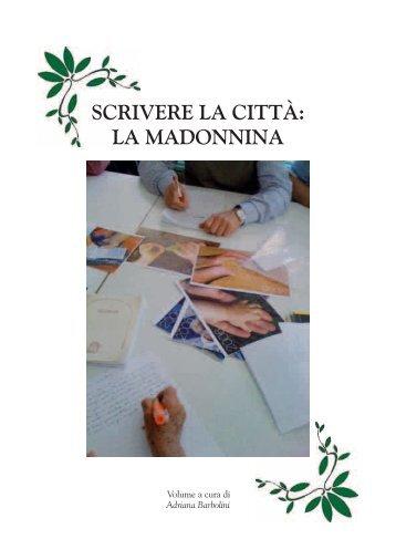 SCRIVERE LA CITTÀ: LA MADONNINA - CGIL Modena