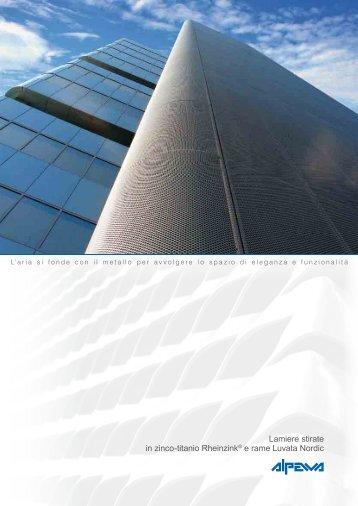 Lamiere stirate in zinco-titanio Rheinzink® e rame ... - Alpewa S.r.l.