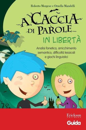 Guida A caccia di parole... in libertà - Edizioni Centro Studi Erickson