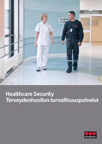 Healthcare Security Terveydenhuollon turvallisuuspalvelut - Securitas