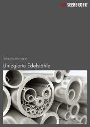 10 Unlegierte Edelstähle (153 KB) - Seeberger GmbH & Co. KG
