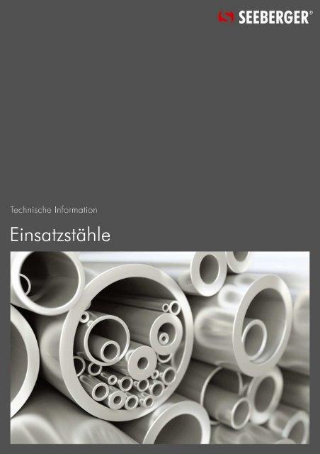 07 Einsatzstähle (178 KB) - Seeberger GmbH & Co. KG