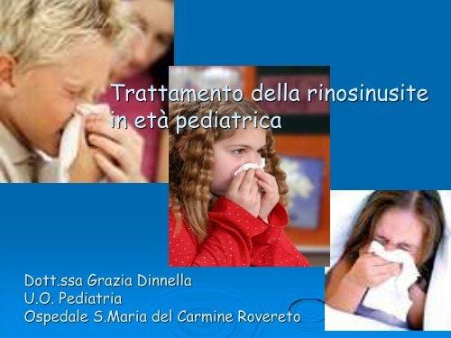 GRAZIA DINNELLA Trattamento della rinosinusite in età pediatrica